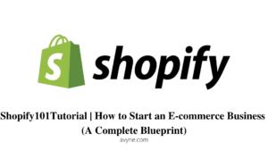 Shopify教學|Shopify網絡開店100萬營收的完整藍圖攻略(適合新手)